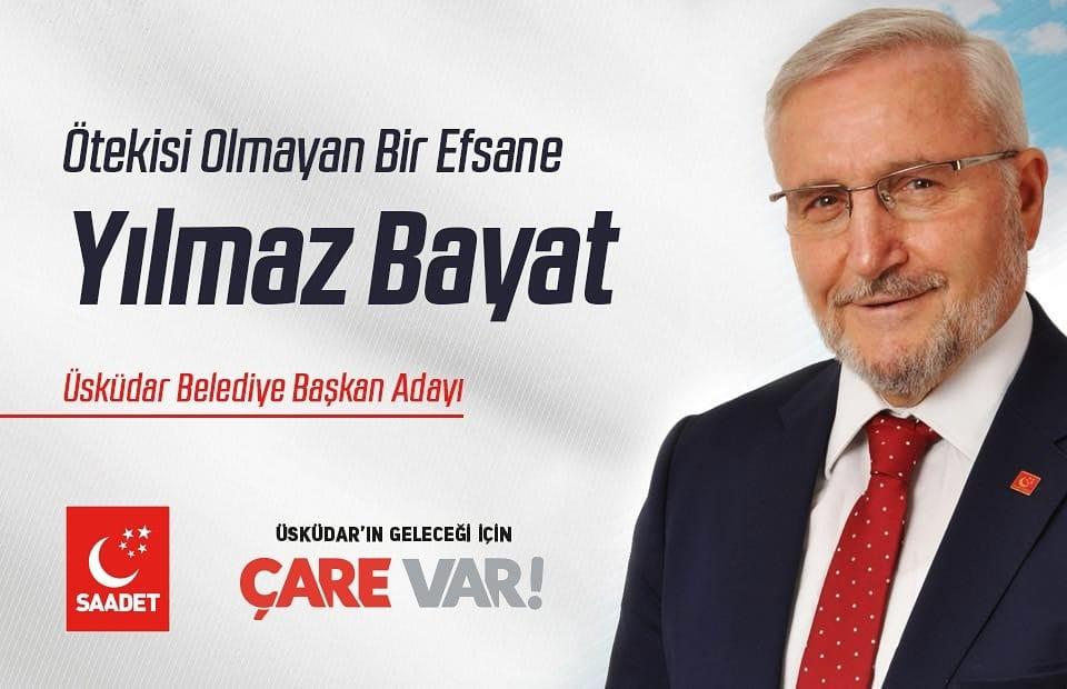 Saadet Partisi Üsküdar Belediye Başkan adayı : Yılmaz Bayat kimdir?