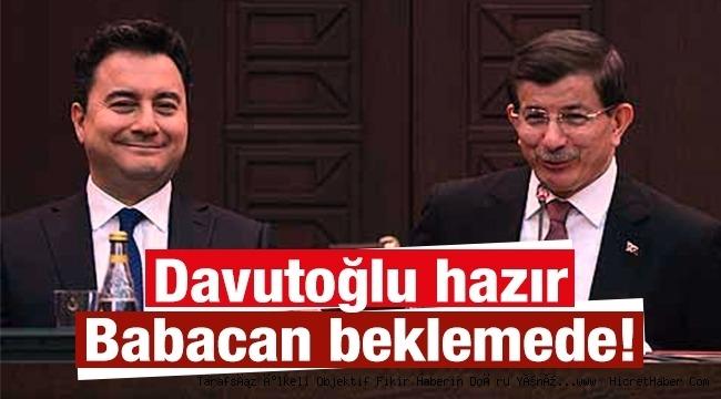 Davutoğlu hazır, Babacan beklemede!