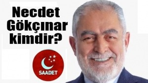 Saadet Partisi'nin İstanbul Büyükşehir Belediyesi (İBB) Başkan Adayı Necdet Gökçınar kimdir