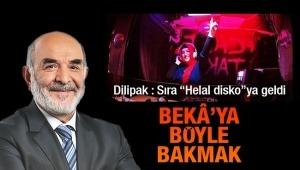 """""""Sıra """"Helal Disco""""ya geldi. Ankara'da açılıyor. Beka'ya böyle bakmak"""
