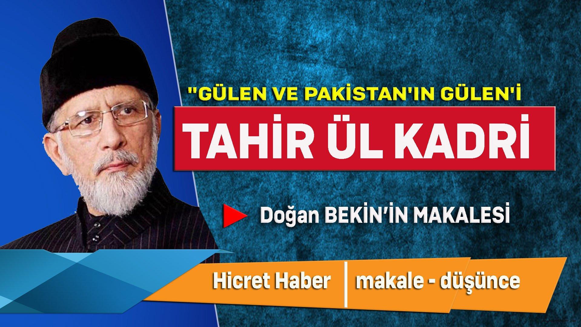 Diyalogçu Gülen Ve Muhammed Tahir-ül Kadri