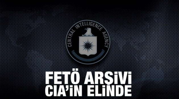 FETÖ arşivi CIA'nın elinde