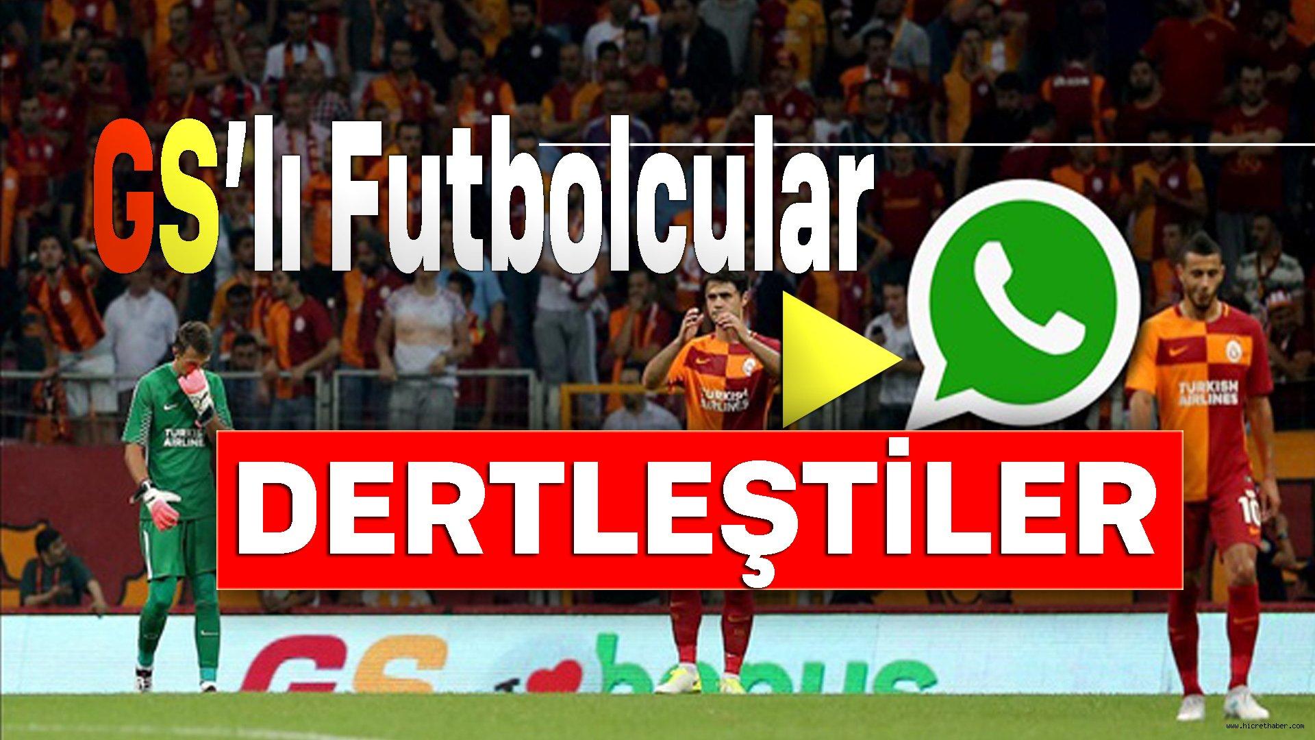 GS'lı Futbolcular WhatsApp'tan Dertleşti