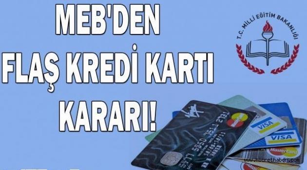 MEB'den flaş kredi kartı kararı!
