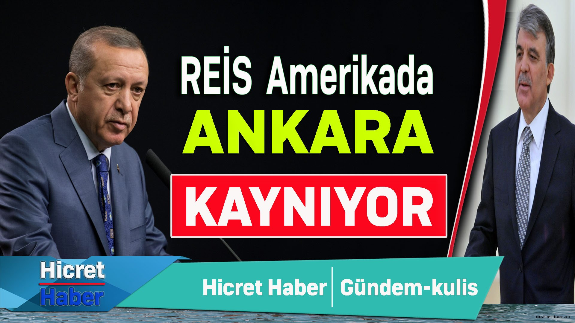 Reis, Amerika'da  Ankara kaynıyor