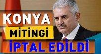 Başbakan'ın Konya Mitingi İptal Edildi
