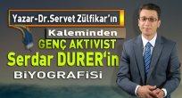 Genç Aktivist  Serdar Durer'in Biyografisi