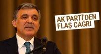 AK Parti'den Abdullah Gül'e çağrı