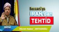 Berzani'ye İran'dan Tehdit