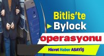 Bitlis'te Bylock Operasyonu
