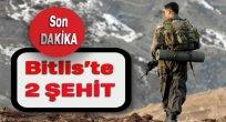Bitlis'te Çatışmada 2 Er Şehid oldu