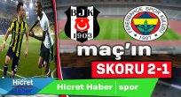 Fenerbahçe 2 Beşiktaş 1