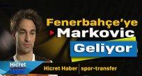 Fenerbahçe'ye Markovic Transferi
