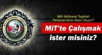Milli İstihbarat Teşkilatı (MİT)  Personel Alımları